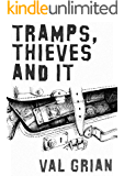 Tramps, Thieves and IT: A comedy novel