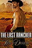 The Last Rancher