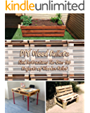 DIY Wood Pallete: Find Instructions For Over 100 Projects of Wooden Pallet
