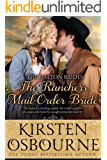 The Rancher's Mail Order Bride (Dalton Brides Book 1)