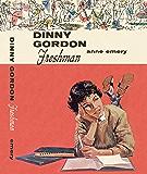 Dinny Gordon Freshman (Dinny Gordon Series)