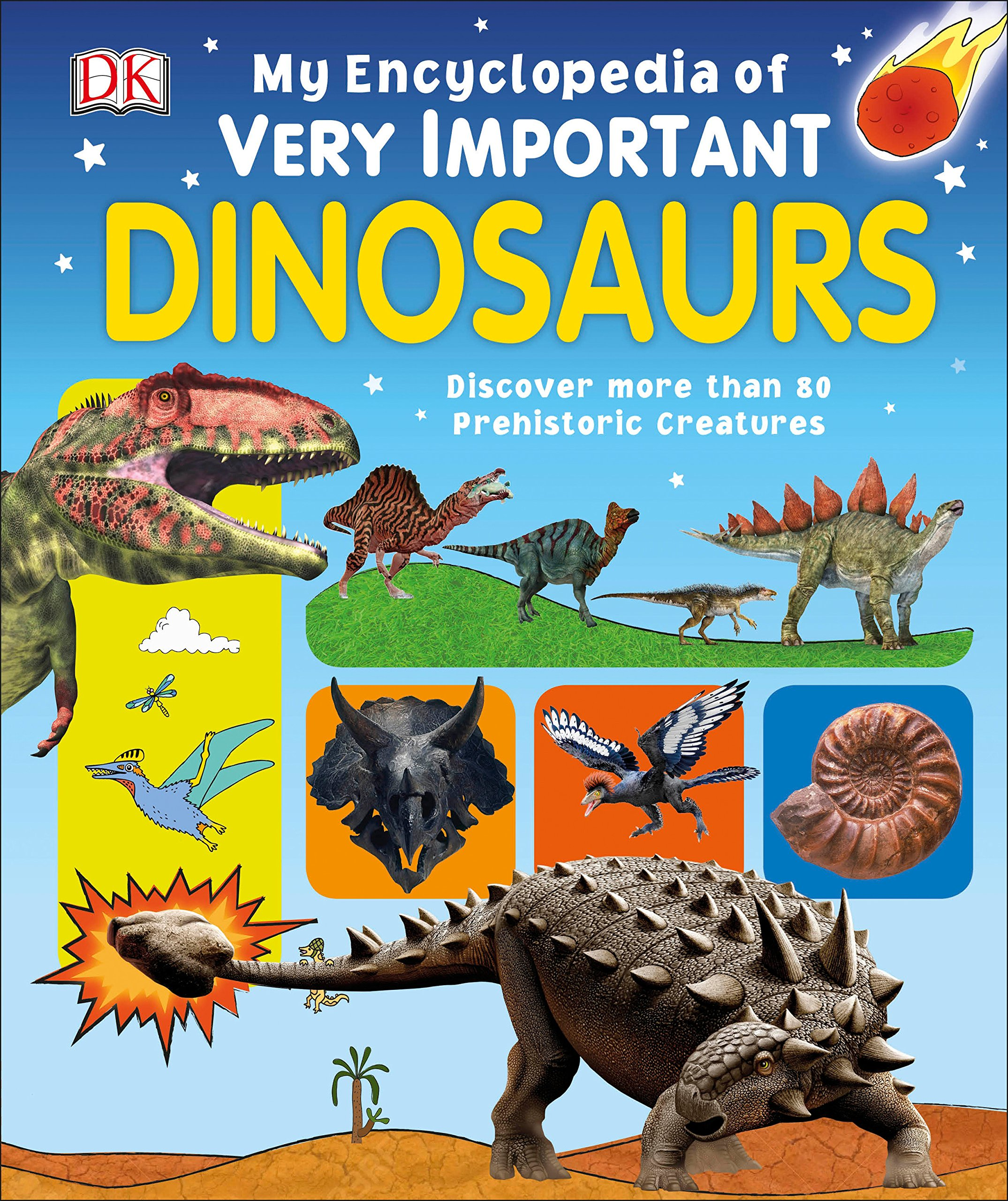 my-encyclopedia-of-very-important-dinosaurs-discover-more-than-80-prehistoric-creatures