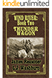 Thunder Wagon (Wind River Book 2)