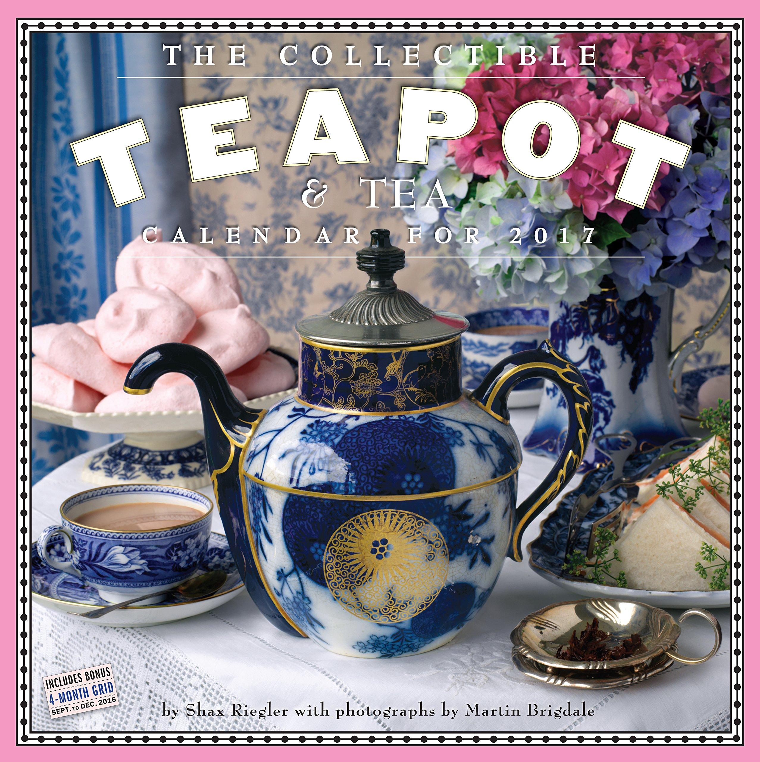 The Collectible Teapot & Tea Wall Calendar 2017 pdf