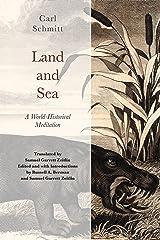 Land and Sea: A World-Historical Meditation Kindle Edition
