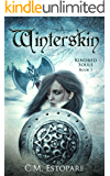 Winterskin: A Dark Fantasy (Kindred Souls Book 1)