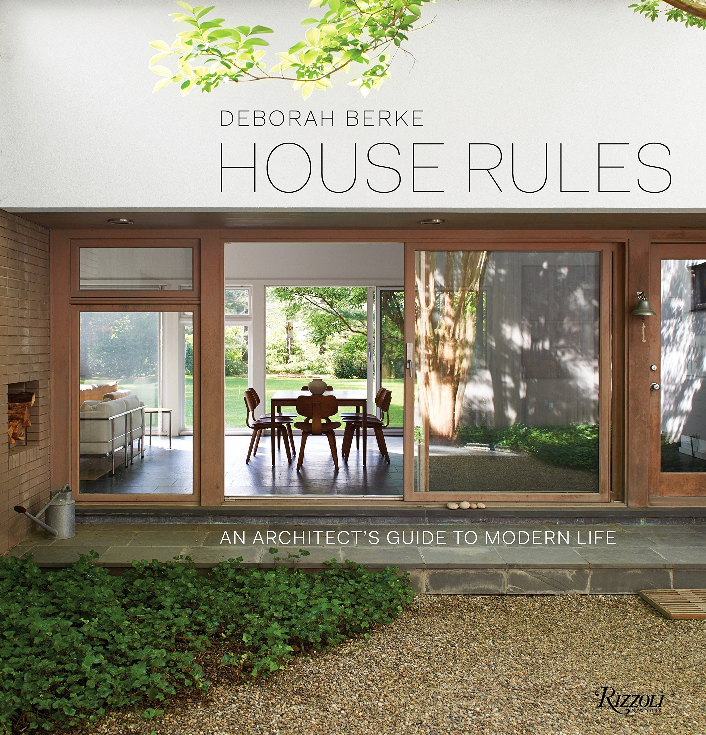 House Rules: An Architect's Guide to Modern Life by Rizzoli International Publications