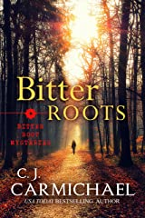 Bitter Roots (Bitter Root Mysteries Book 1) Kindle Edition