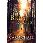 Bitter Roots (Bitter Root Mysteries Book 1)
