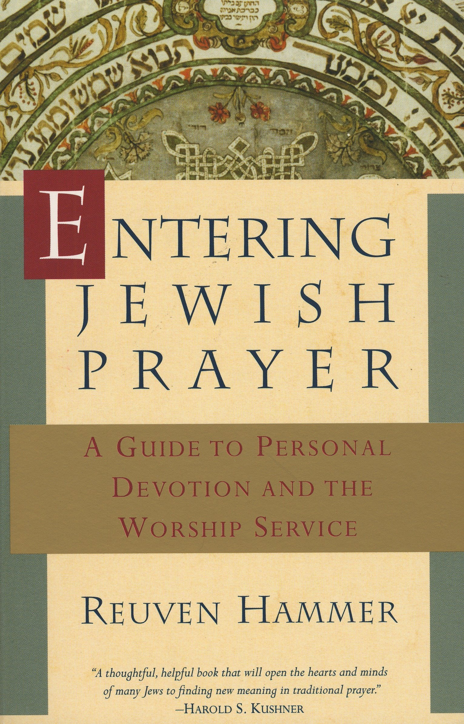 Entering Jewish Prayer  A Guide To Personal Devotion And The Worship Service