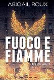 Fuoco e fiamme (Armi e bagagli Vol. 9)