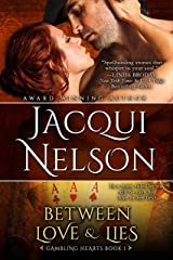 Between Love and Lies (Gambling Hearts Book 1) Kindle Edition