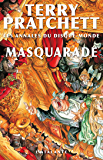 Masquarade: Les Annales du Disque-monde, T18