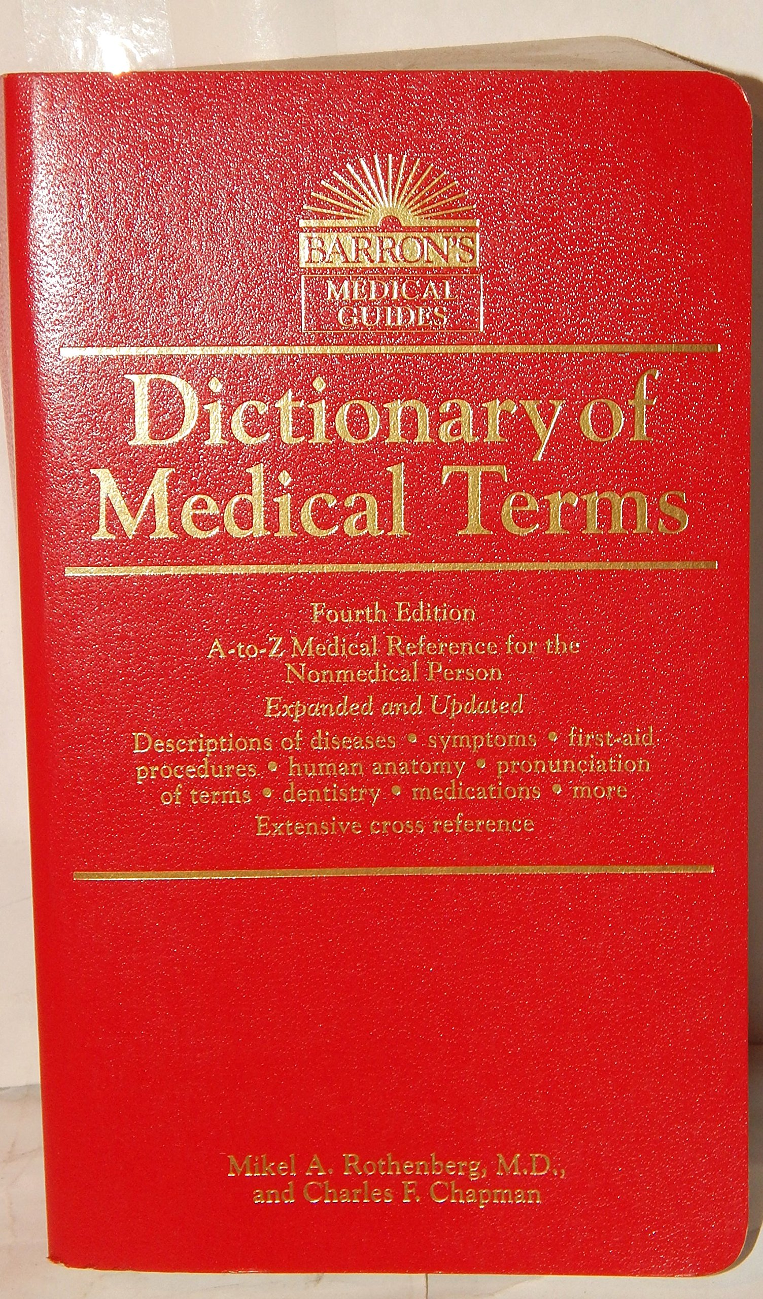 Dictionary of Medical Terms (Barron\'s Medical Guide, Fourth Edition ...