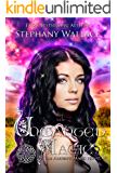 Unwanted Magic (The Ancient Magic Series Book 3)