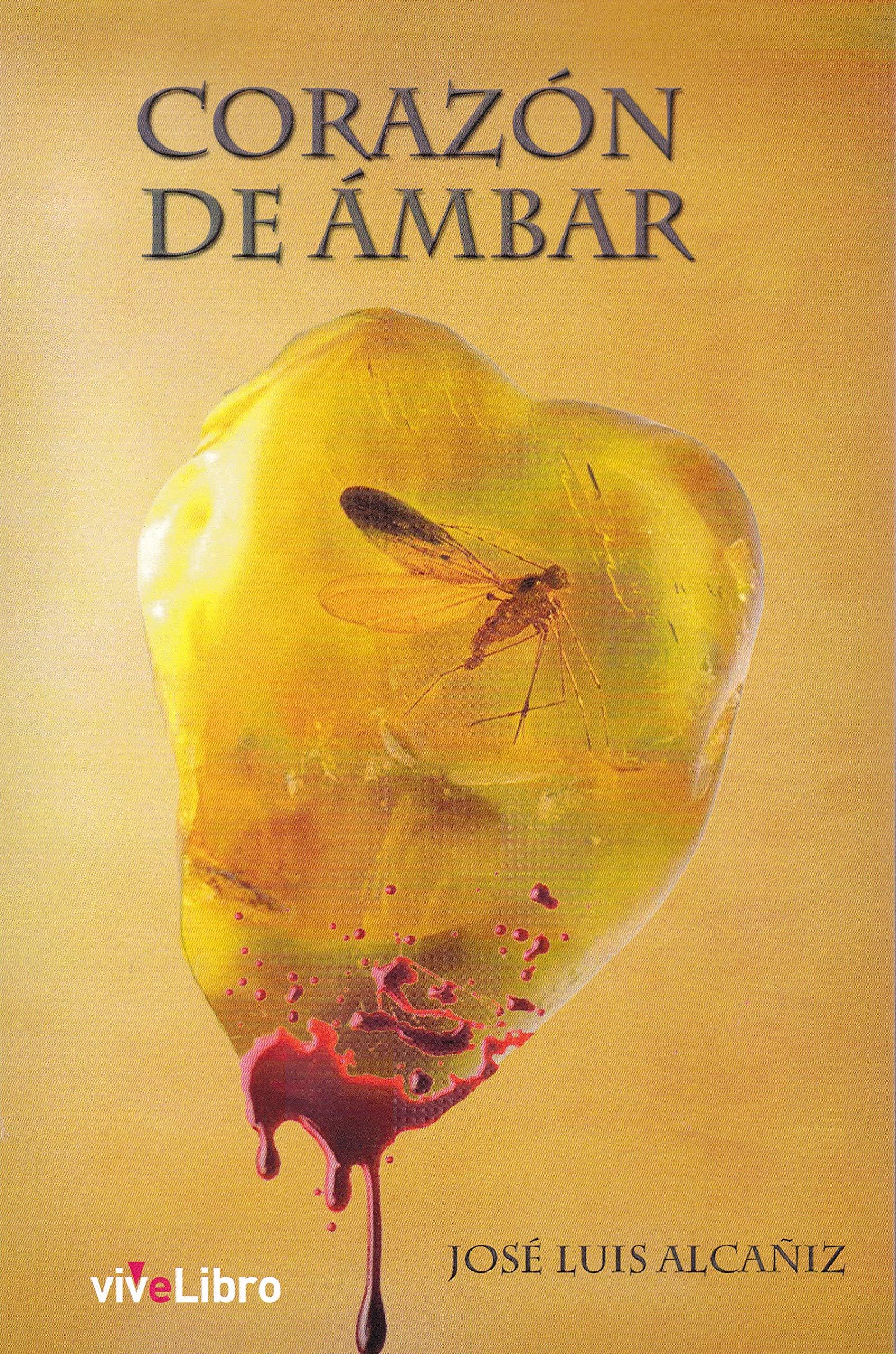 Corazón de Ámbar (viveLibro): Amazon.es: José Luis Alcañiz ...