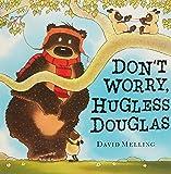 Don't Worry Hugless Douglas