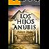 Novela histórica: Los hijos de Anubis