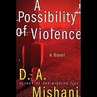 A Possibility of Violence: A Novel (Avraham Avraham Series Book 2)