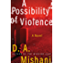 A Possibility of Violence: A Novel (Avraham Avraham Series)