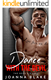 Dance With The Devil (The Devil's Riders  Book 4) (English Edition)