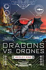 Dragons vs. Drones Kindle Edition