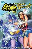 Batman '66 Meets Wonder Woman '77 (2016-2017)