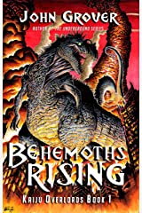 Behemoths Rising (Kaiju Overlords Book 1) Kindle Edition