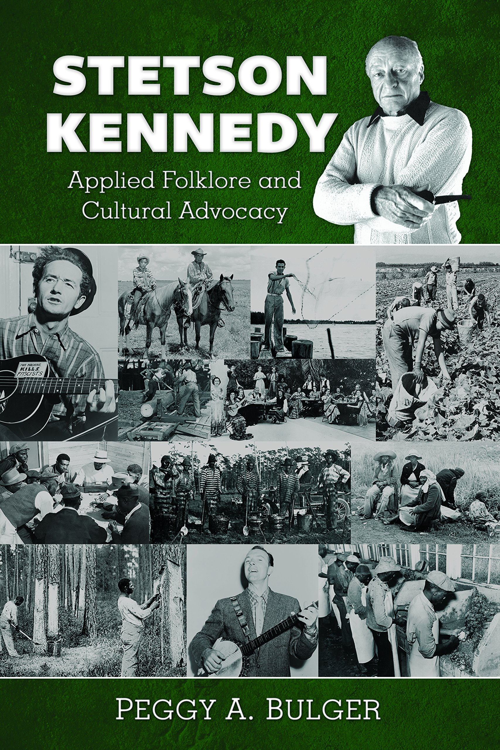 Stetson Kennedy: Applied Folklore and Cultural Advocacy