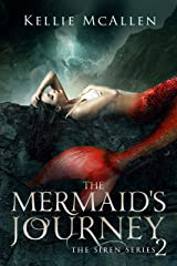 The Mermaid's Journey: A Reverse Harem Romance (The Siren Series Book 2) Kindle Edition