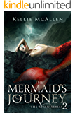 The Mermaid's Journey: A Reverse Harem Romance (The Siren Series Book 2)