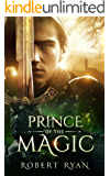 Prince of the Magic (The Son of Sorcery Series Book 1)