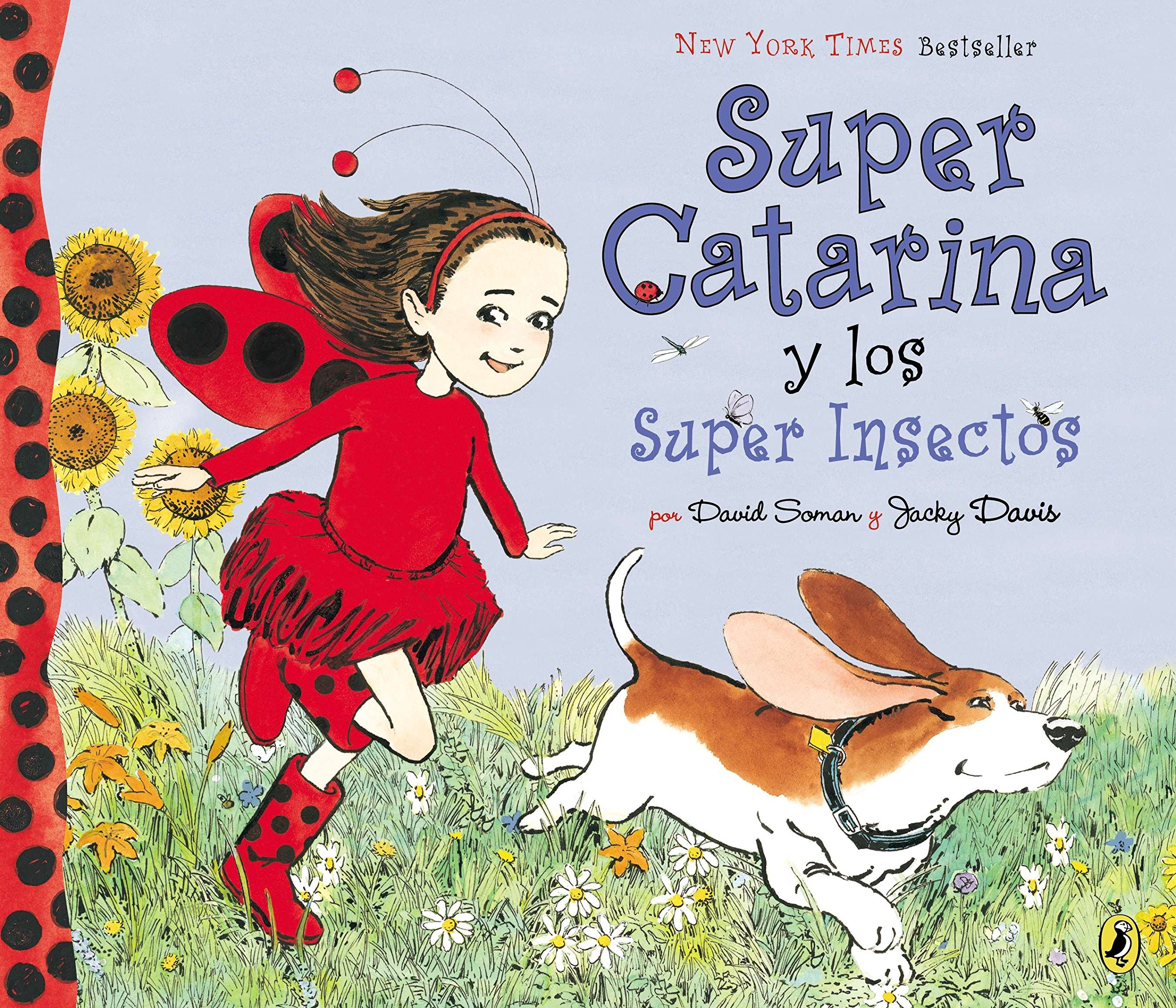 Super Catarina Y Los Super Insectos (Ladybug Girl) (Spanish Edition) pdf