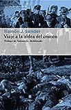 Viaje a la aldea del crimen (Libros del Asteroide nº 160)