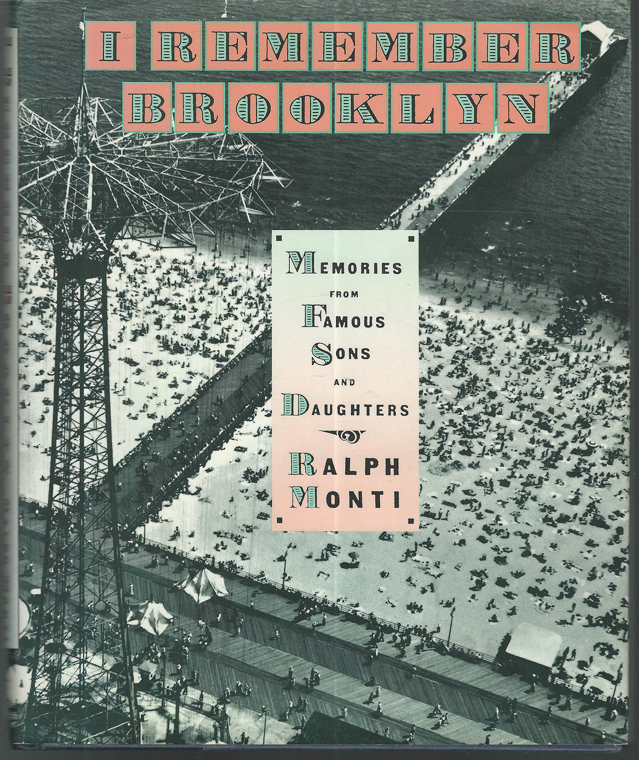 I Remember Brooklyn: Memories from Famous Sons and Daughters