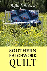 Southern Patchwork Quilt Kindle Edition