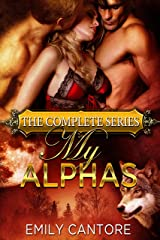 My Alphas: The Complete Series Kindle Edition