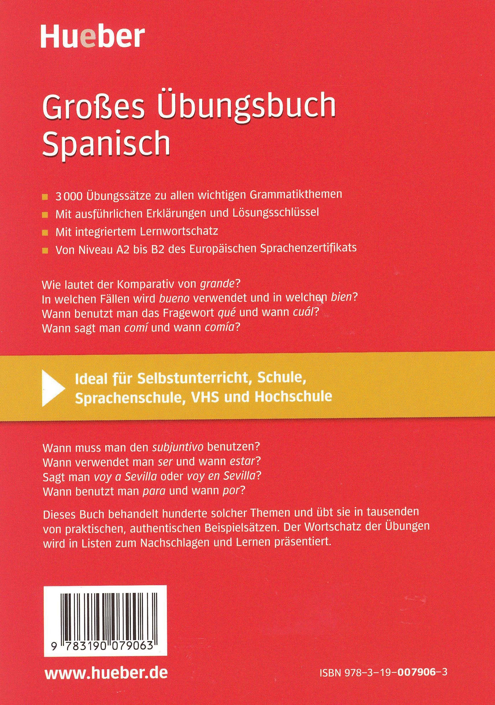 Großes Übungsbuch Spanisch: 3 000 Übungssätze zu allen wichtigen ...