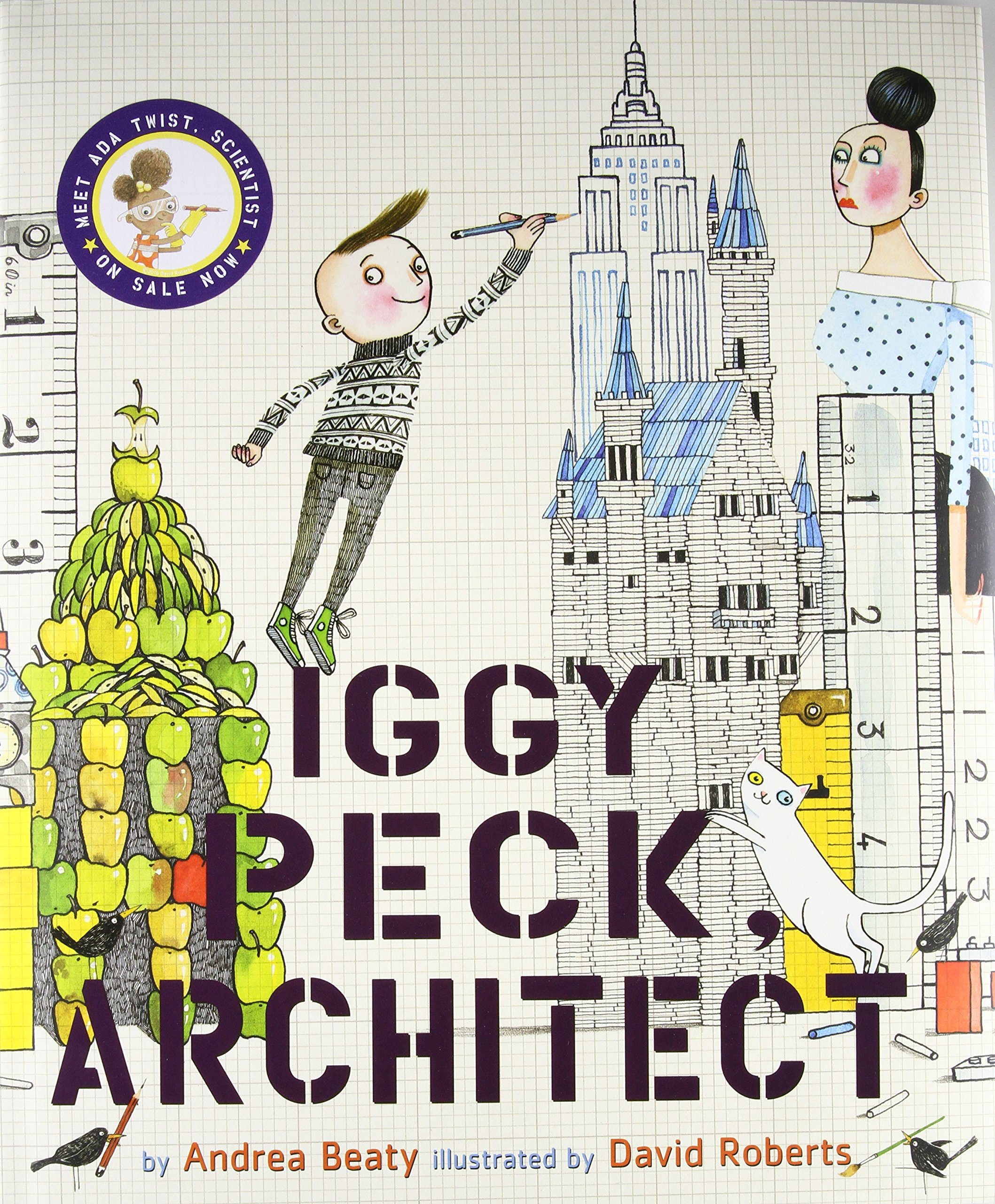Iggy Peck Architect The Questioneers Beaty Andrea Roberts