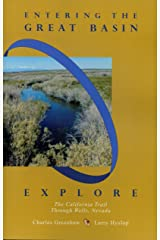 Entering the Great Basin: Explore the California Trail Through Wells, Nevada Kindle Edition