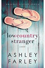 Lowcountry Stranger (Sweeney Sisters Series Book 2) Kindle Edition