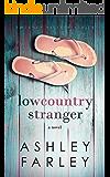 Lowcountry Stranger (Sweeney Sisters Series Book 2)