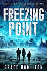 Freezing Point (After the Shift Series Book 1) Kindle Edition