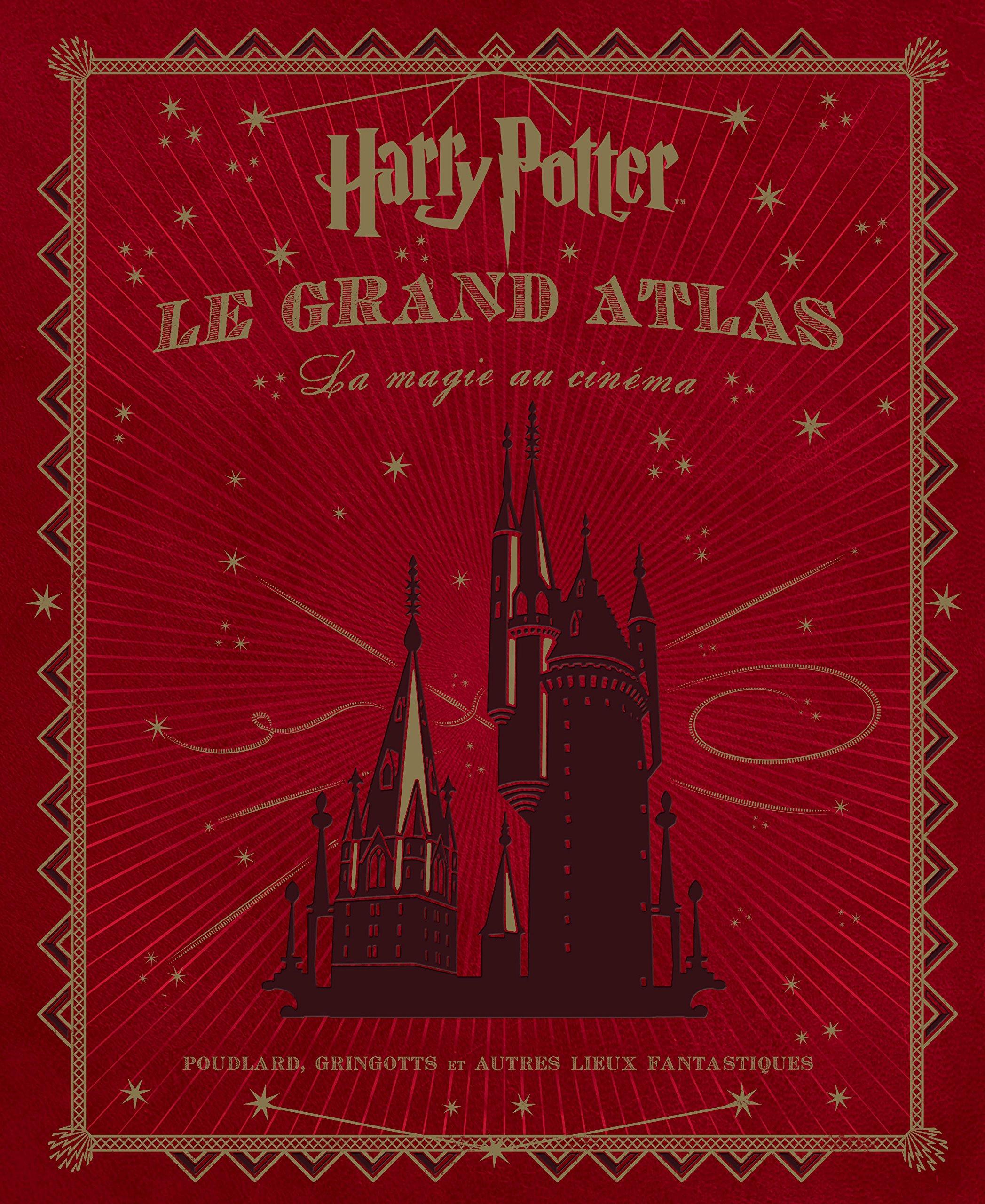 Download Harry Potter , le grand atlas, la magie au cinéma (French Edition) PDF