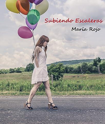 Subiendo escaleras eBook: Rojo, María: Amazon.es: Tienda Kindle