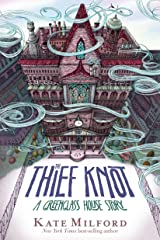 The Thief Knot: A Greenglass House Story Hardcover