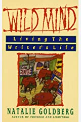 Wild Mind: Living the Writer's Life Paperback