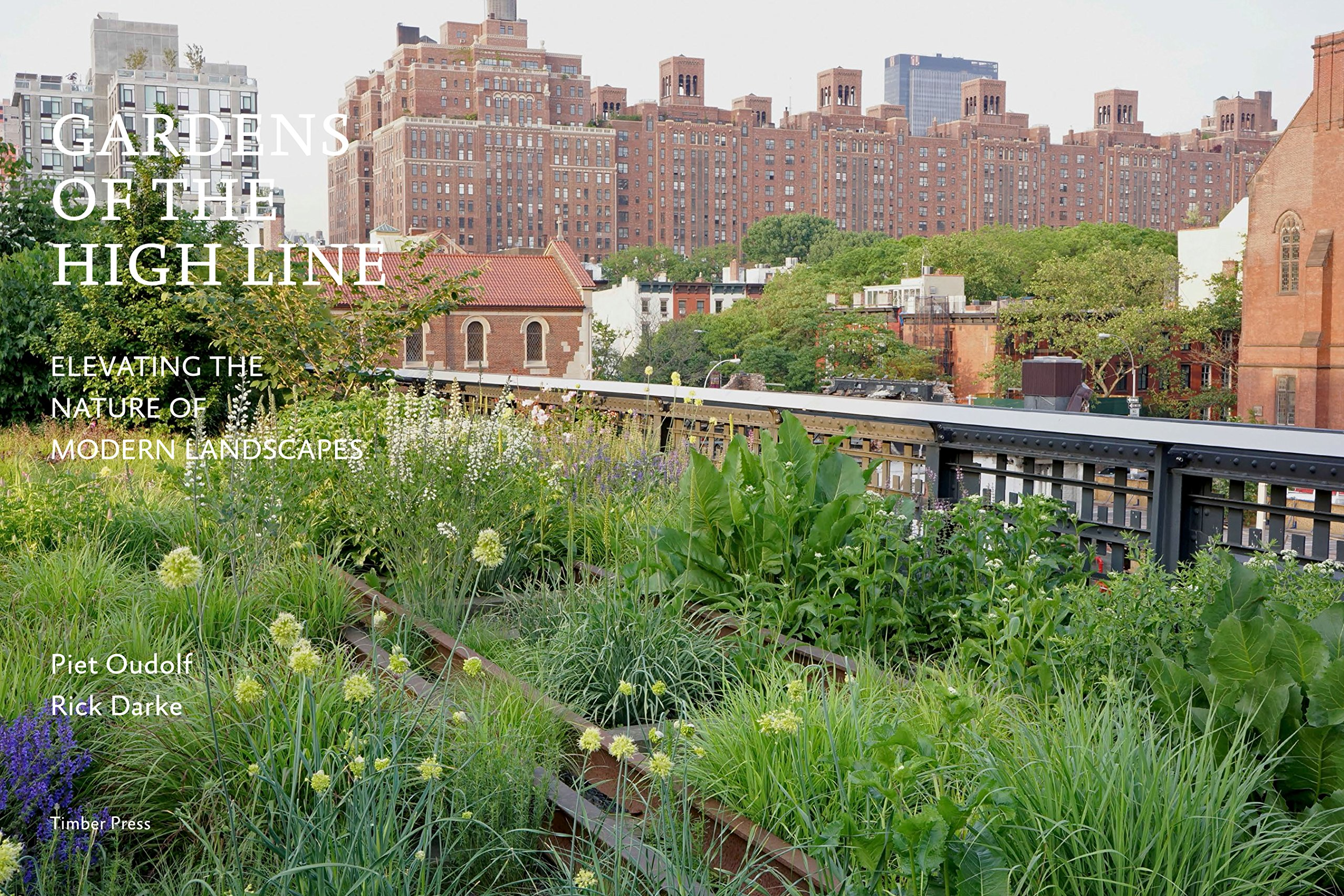 Gardens Of The High Line Elevating The Nature Of Modern
