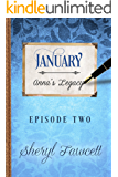 January: Episode 2 (Anna's Legacy)
