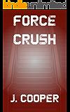 Force - Crush